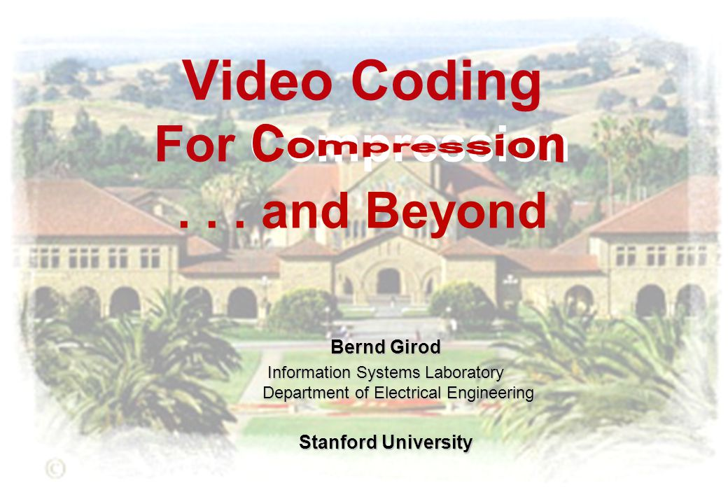 Video Coding For Compression...