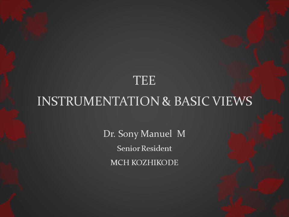 References : 1.Recommendations for Performing TEE ….