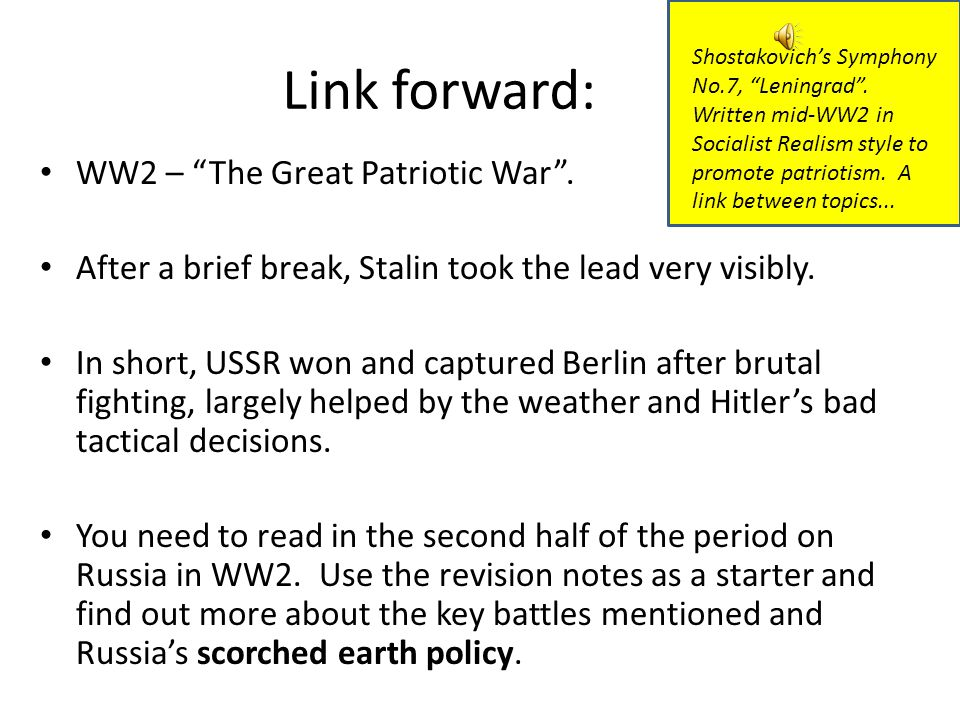 "Link forward: WW2 – ""The Great Patriotic War"". After a brief break, Stalin took the lead very visibly. In short, USSR won and captured Berlin after br"