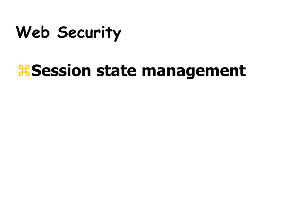 Web Security zSession state management
