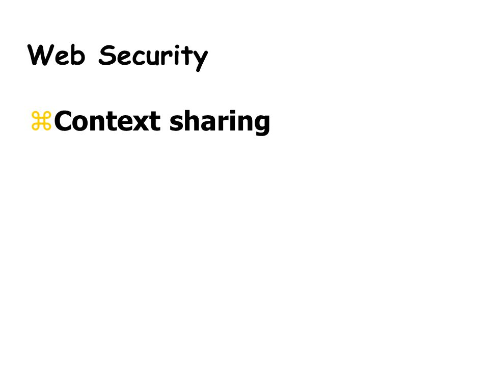 Web Security zContext sharing