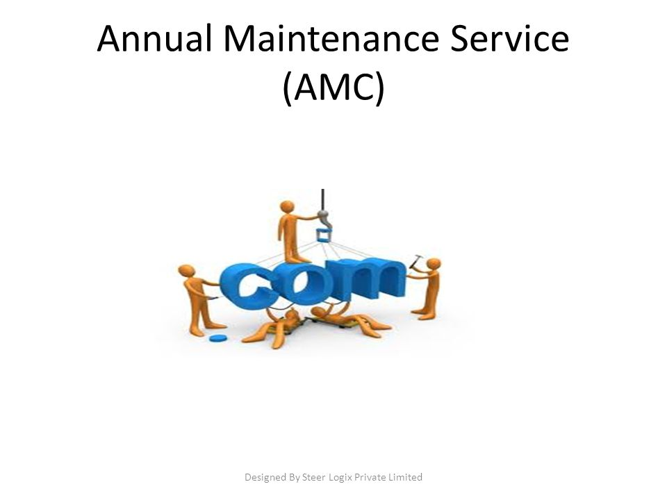 Annual Maintenance Service (AMC) Designed By Steer Logix Private Limited