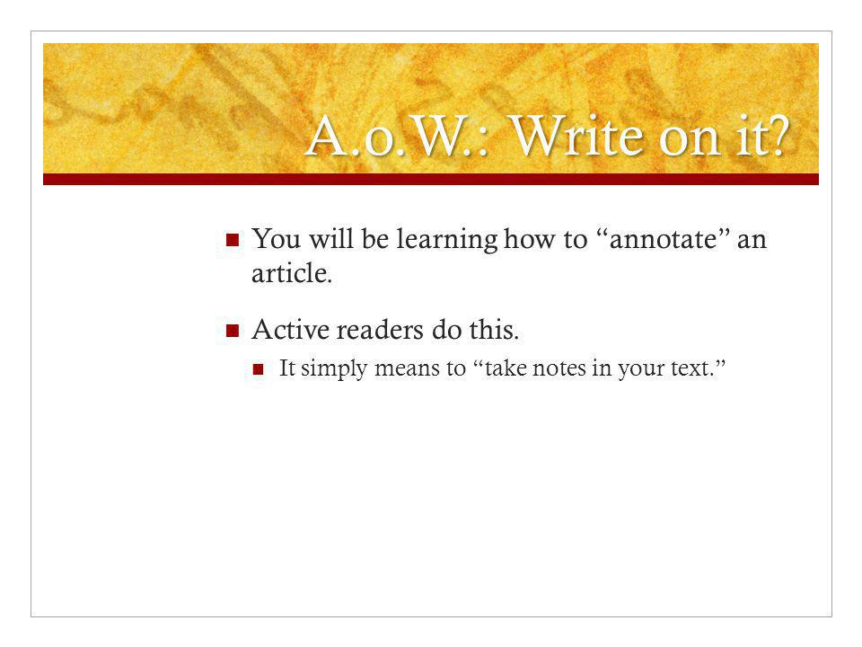 Turning in your Article of the Week (A.o.W.) What can bring this grade down.