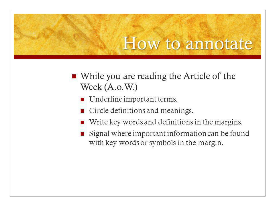 Turning in your Article of the Week (A.o.W.) Your one-page reflection may include any combination of these: Exploration of some of the questions raised by the A.o.W.