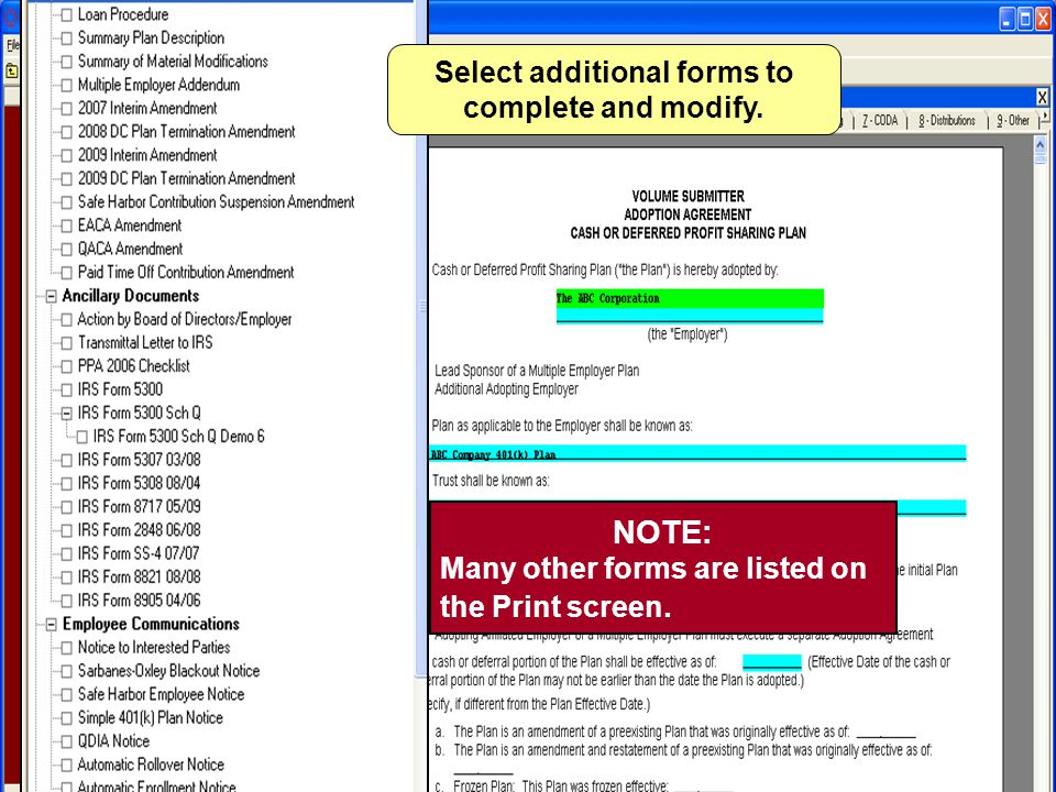 NOTE: Many other forms are listed on the Print screen.