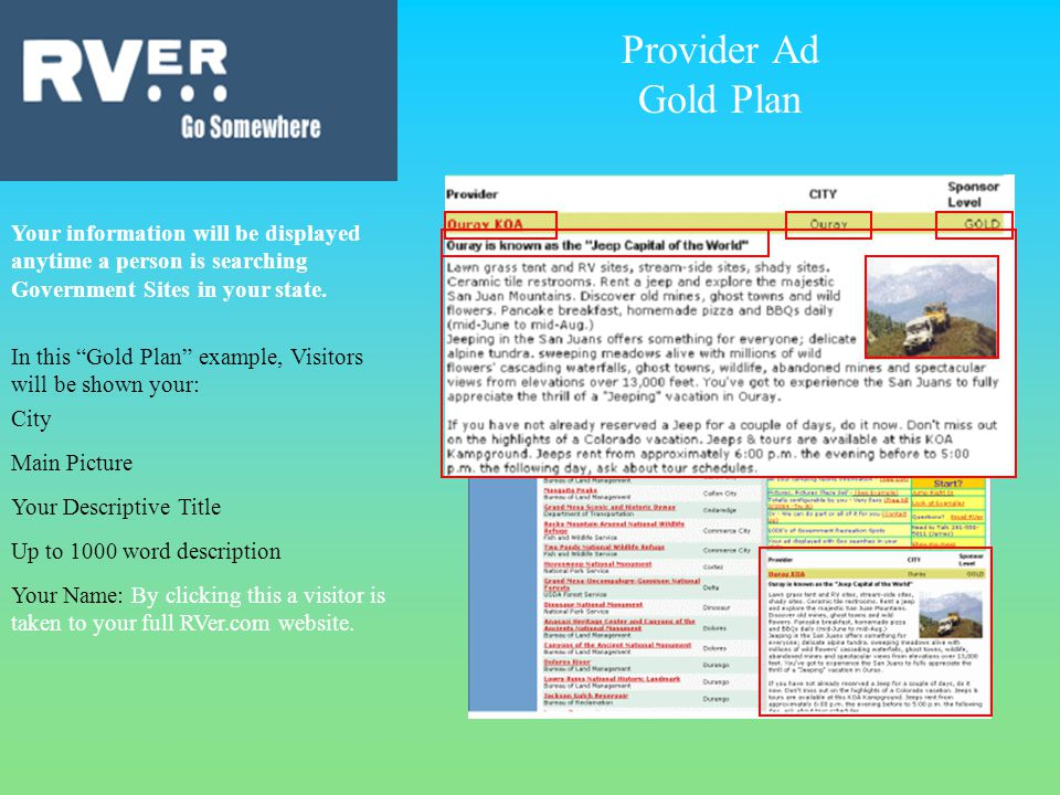 Provider Ad Gold Plan Your information will be displayed anytime a person is searching Government Sites in your state.