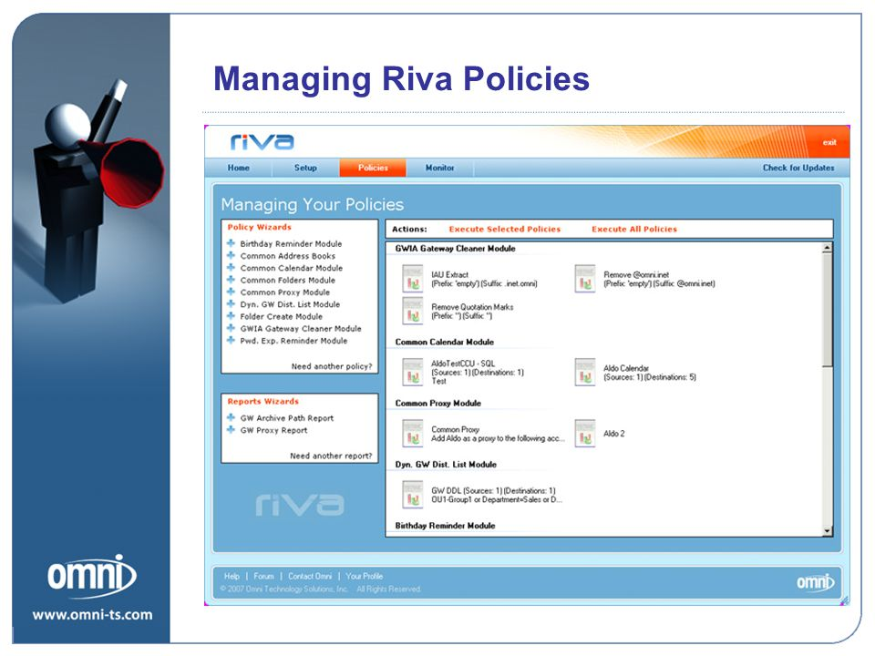 Managing Riva Policies Riva Road Map Priorities