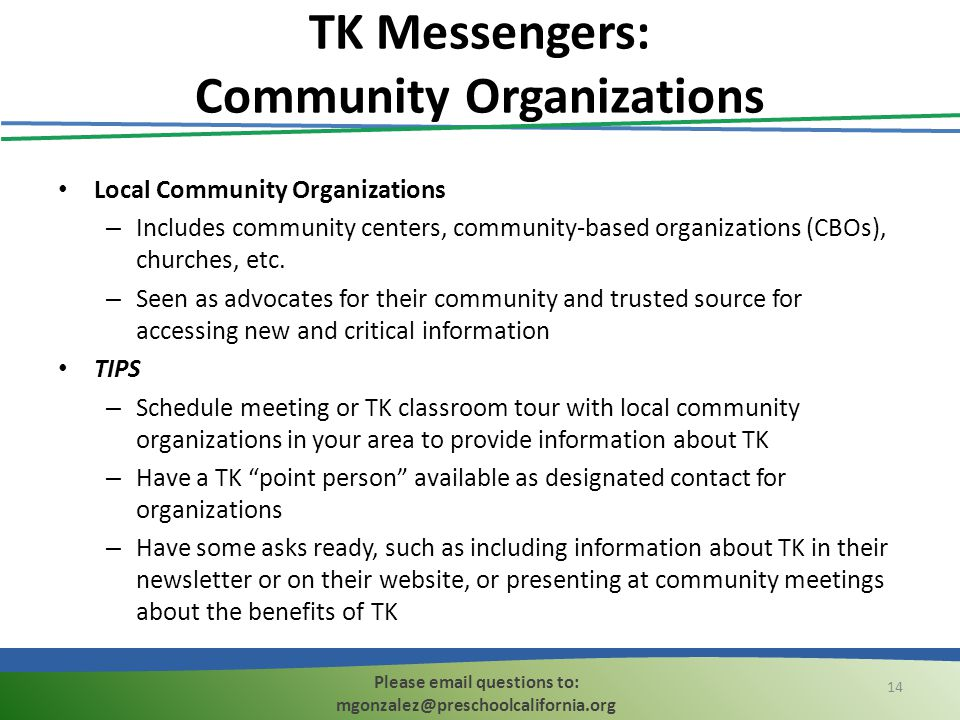 TK Messengers: Community Organizations Local Community Organizations – Includes community centers, community-based organizations (CBOs), churches, etc