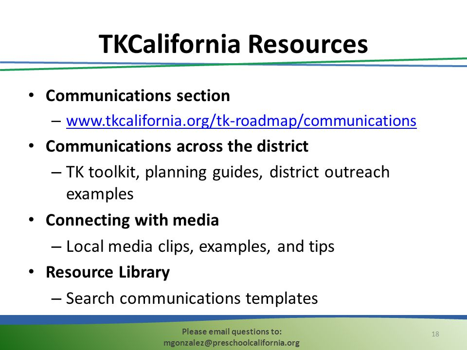 TKCalifornia Resources Communications section – www.tkcalifornia.org/tk-roadmap/communications www.tkcalifornia.org/tk-roadmap/communications Communic