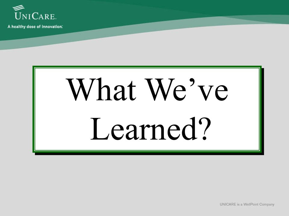 What We've Learned?
