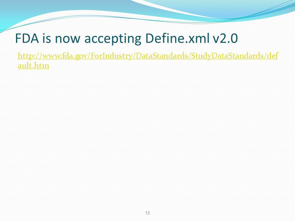 FDA is now accepting Define.xml v2.0 http://www.fda.gov/ForIndustry/DataStandards/StudyDataStandards/def ault.htm 15