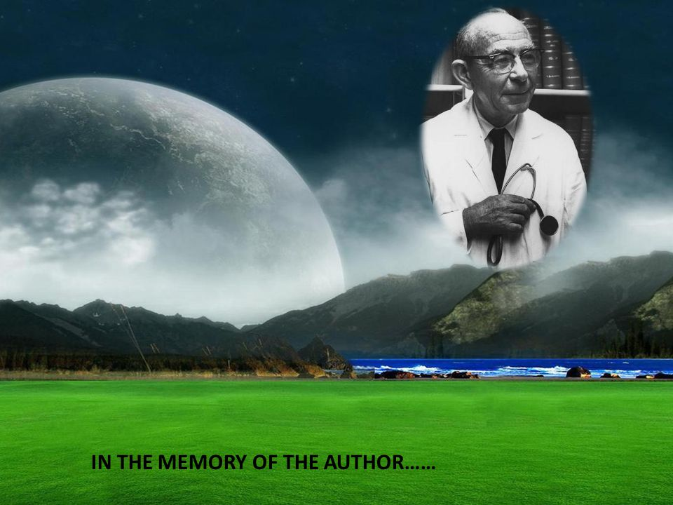 IN THE MEMORY OF THE AUTHOR……
