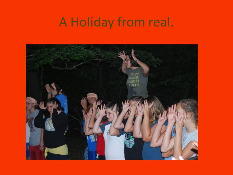 A Holiday from real.