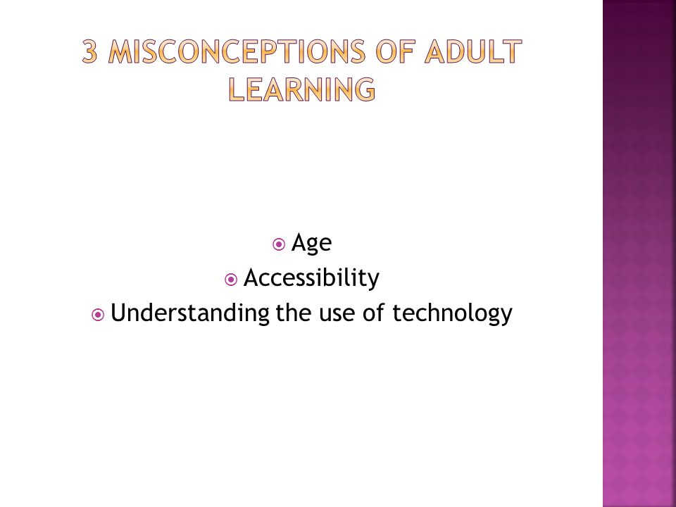  Age  Accessibility  Understanding the use of technology