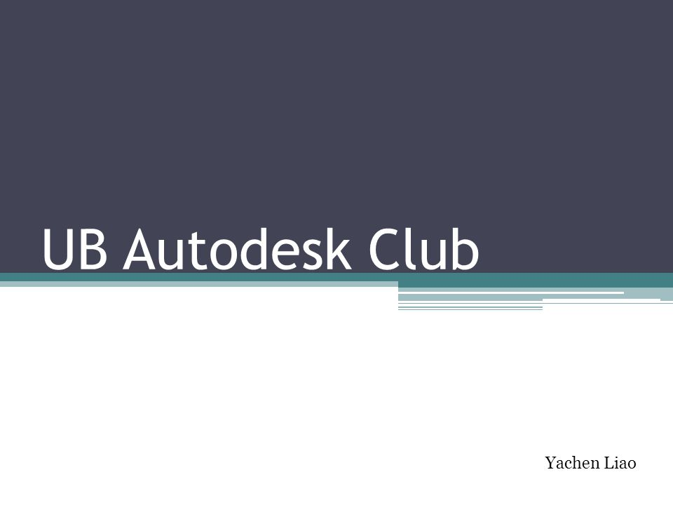 UB Autodesk Club Yachen Liao