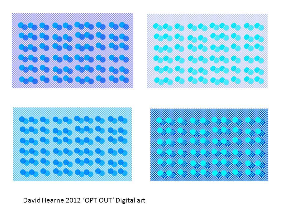 David Hearne 2012 'OPT OUT' Digital art