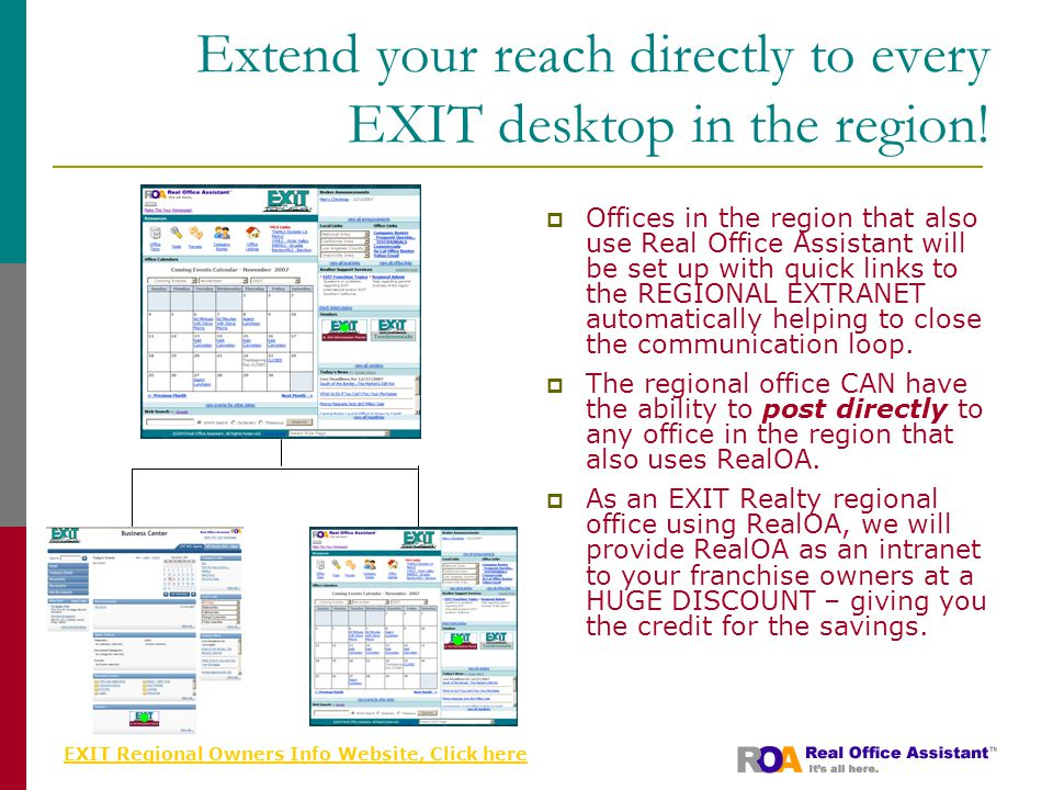 EXIT Regional Owners Info Website, Click here Extend your reach directly to every EXIT desktop in the region.