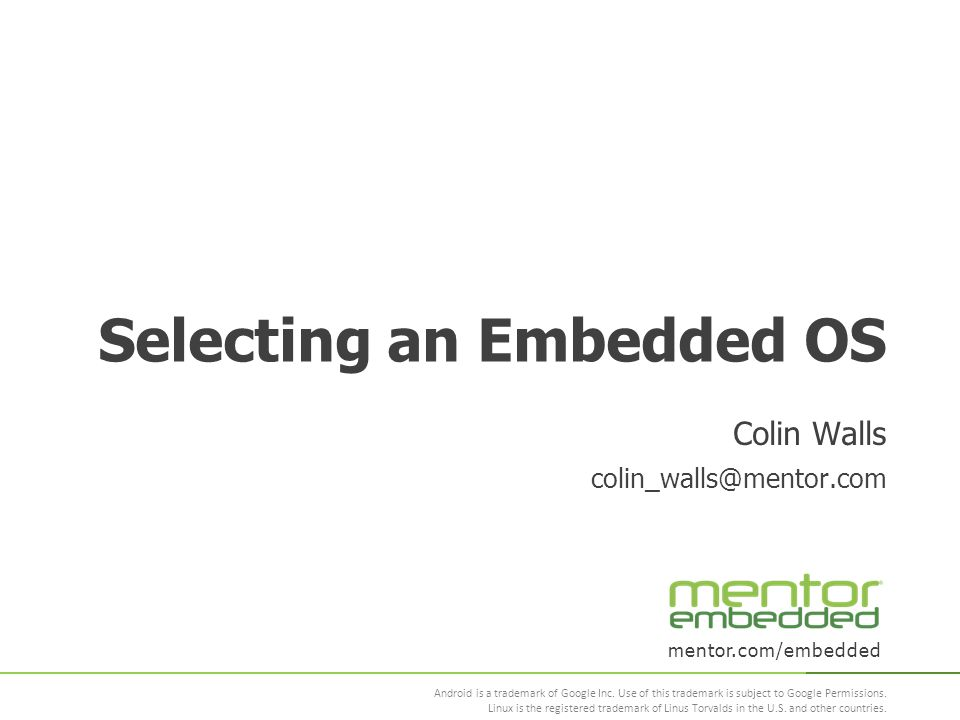 mentor.com/embedded Android is a trademark of Google Inc.