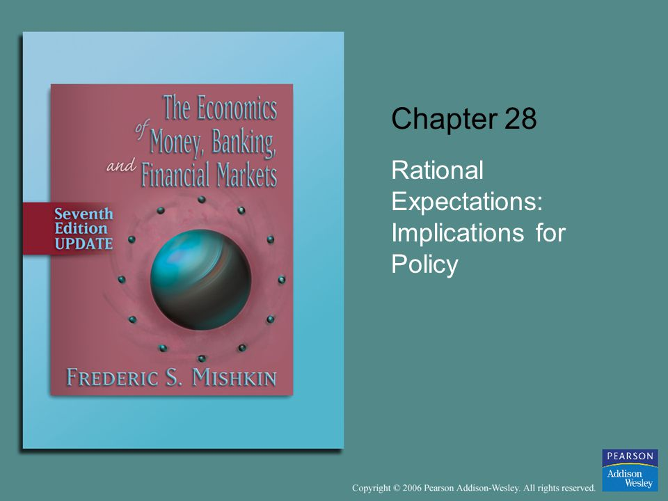 Chapter 28 Rational Expectations: Implications for Policy