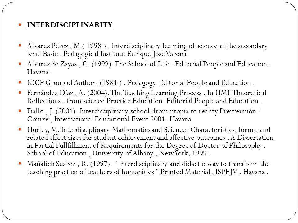 INTERDISCIPLINARITY Álvarez Pérez, M ( 1998 ).