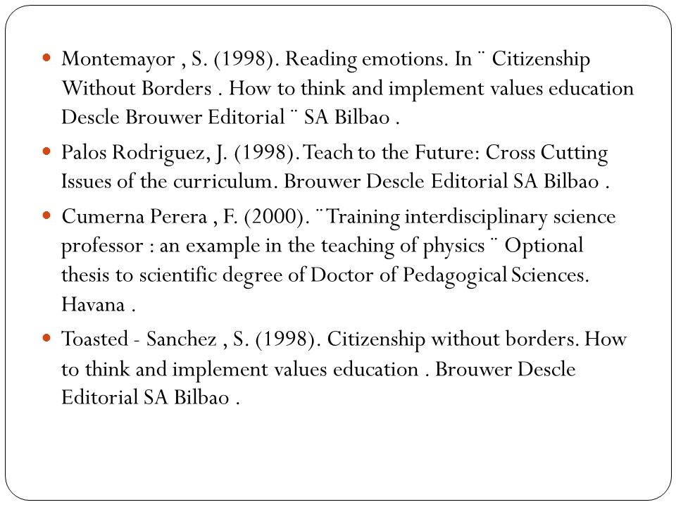 Montemayor, S.(1998). Reading emotions. In ¨ Citizenship Without Borders.