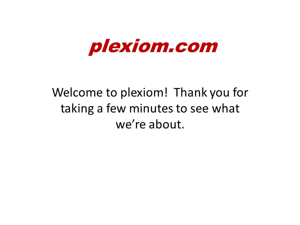 plexiom.com But the benefit doesn't stop with shared challenges and shared successes.