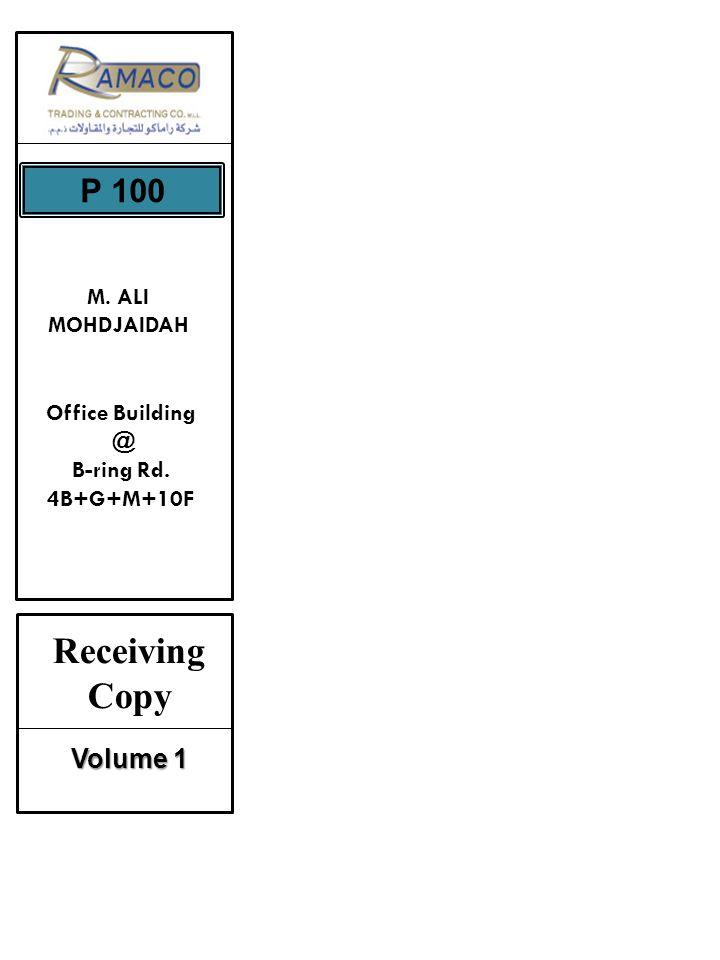 Receiving Copy Volume 1 P 100 M. ALI MOHDJAIDAH Office Building @ B-ring Rd. 4B+G+M+10F