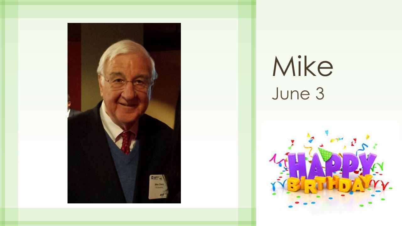 Mike June 3