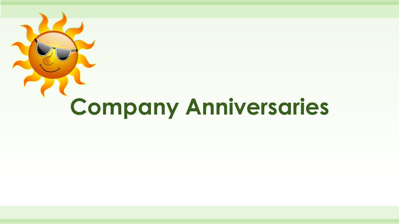 Company Anniversaries