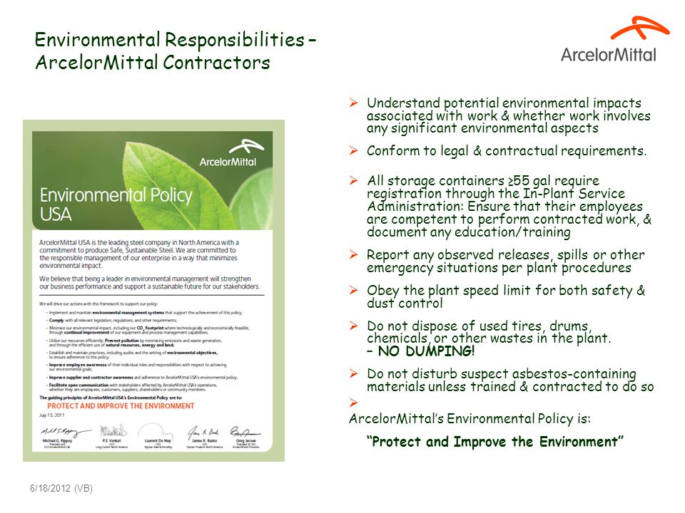 Environmental Responsibilities – ArcelorMittal Contractors  Understand potential environmental impacts associated with work & whether work involves a