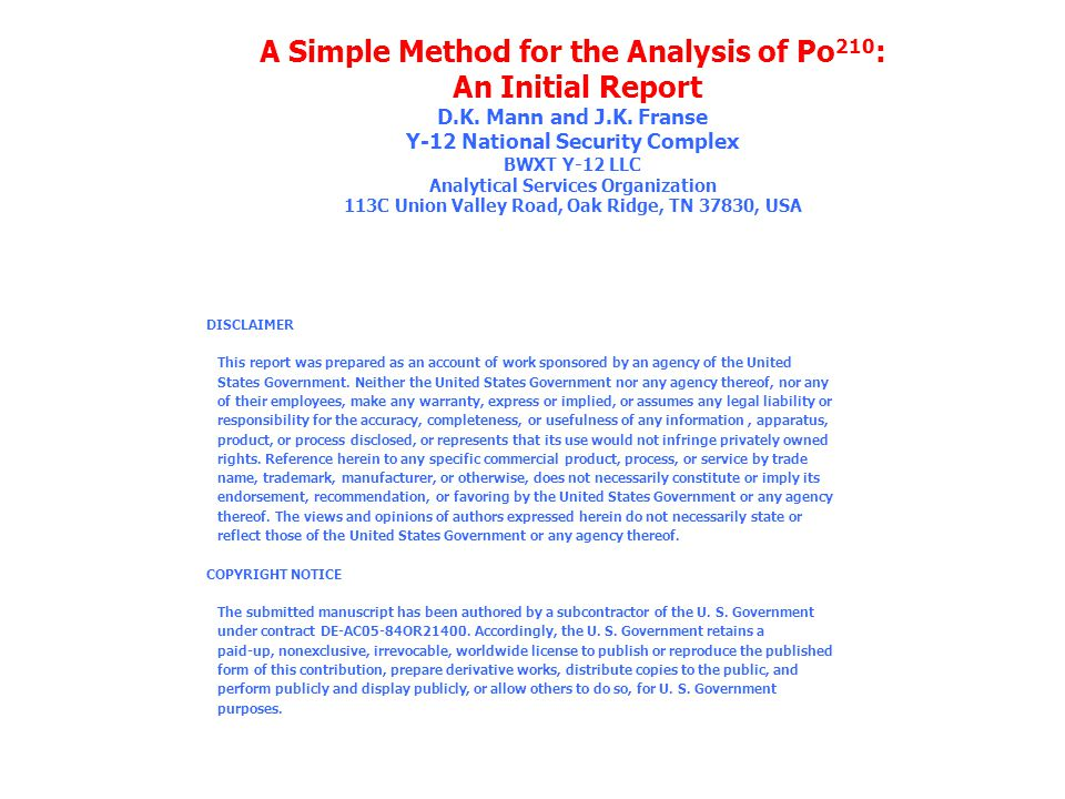 A Simple Method for the Analysis of Po 210 : An Initial Report D.K.