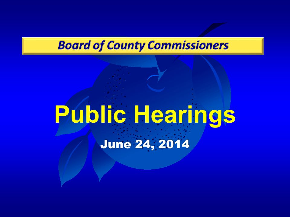 Public Hearings June 24, 2014