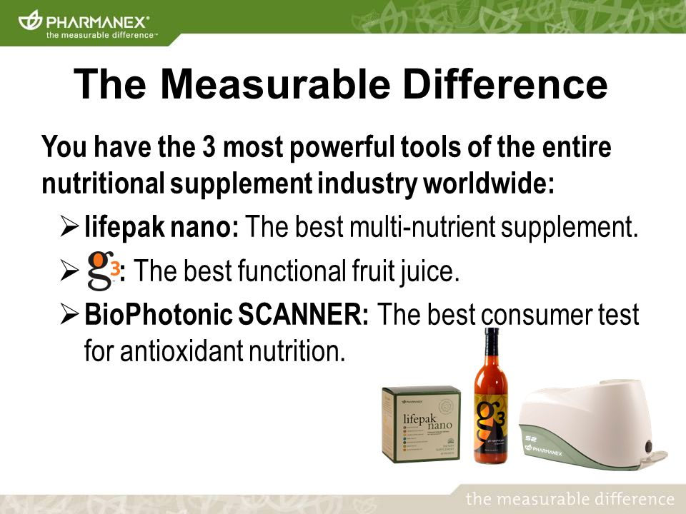 You have the 3 most powerful tools of the entire nutritional supplement industry worldwide:  lifepak nano: The best multi-nutrient supplement.