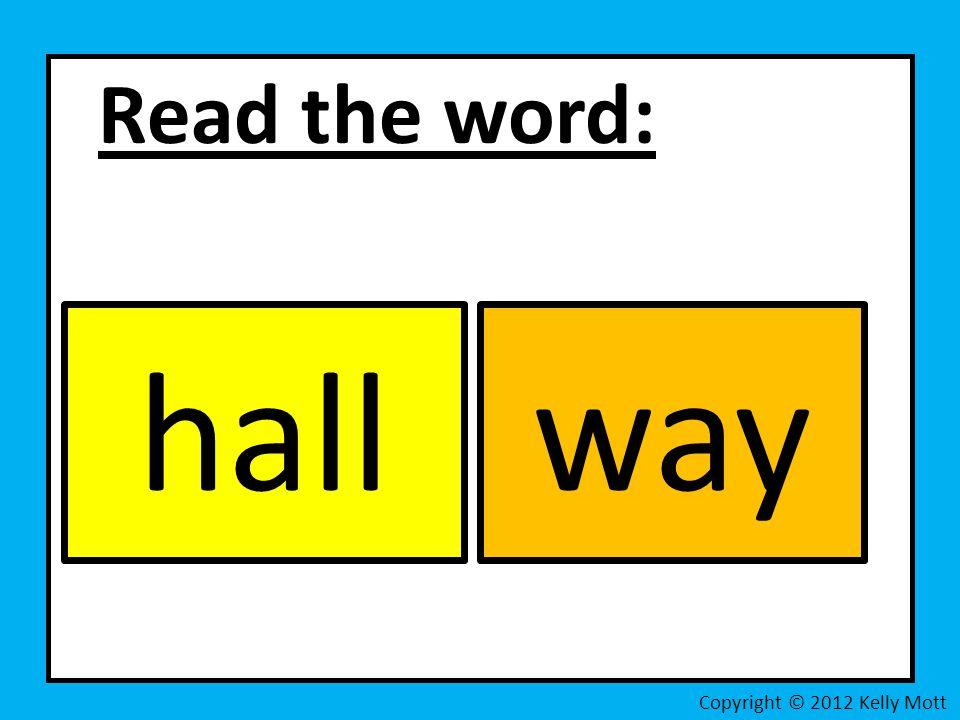 Read the word: Copyright © 2012 Kelly Mott hallway