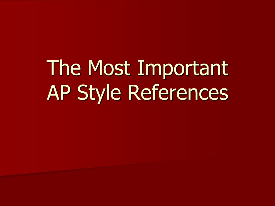The Most Important AP Style References