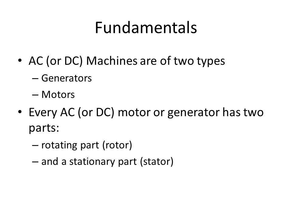 A synchronous generator can be Y- or  -connected: