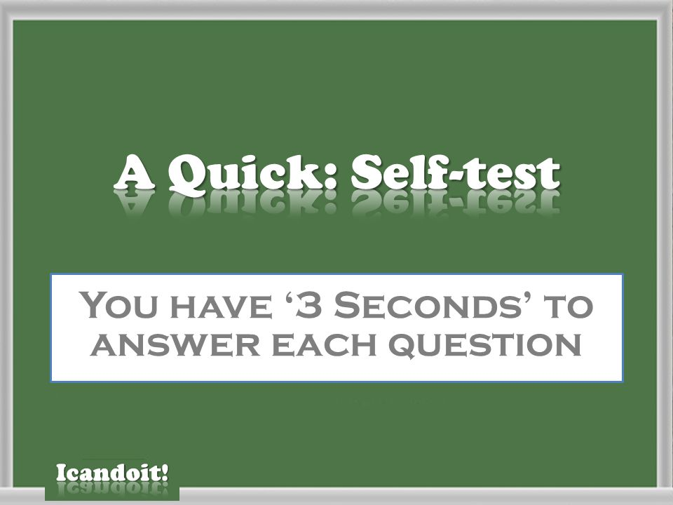 You have '3 Seconds' to answer each question