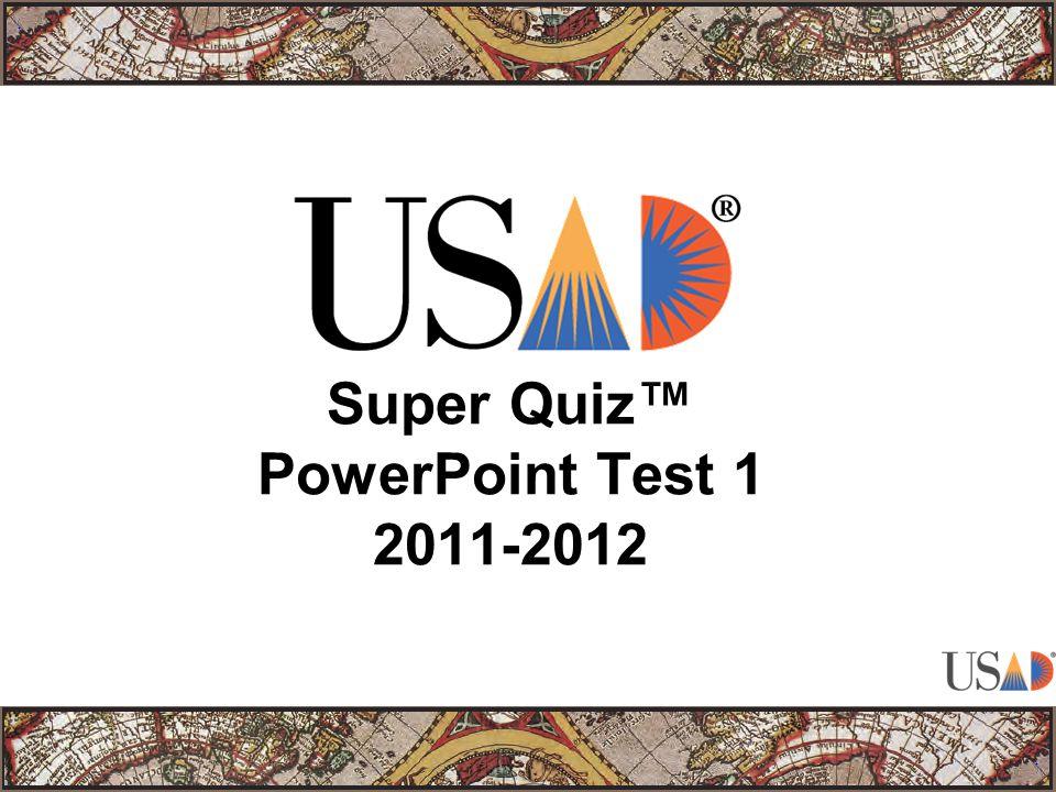 Super Quiz™ PowerPoint Test 1 2011-2012