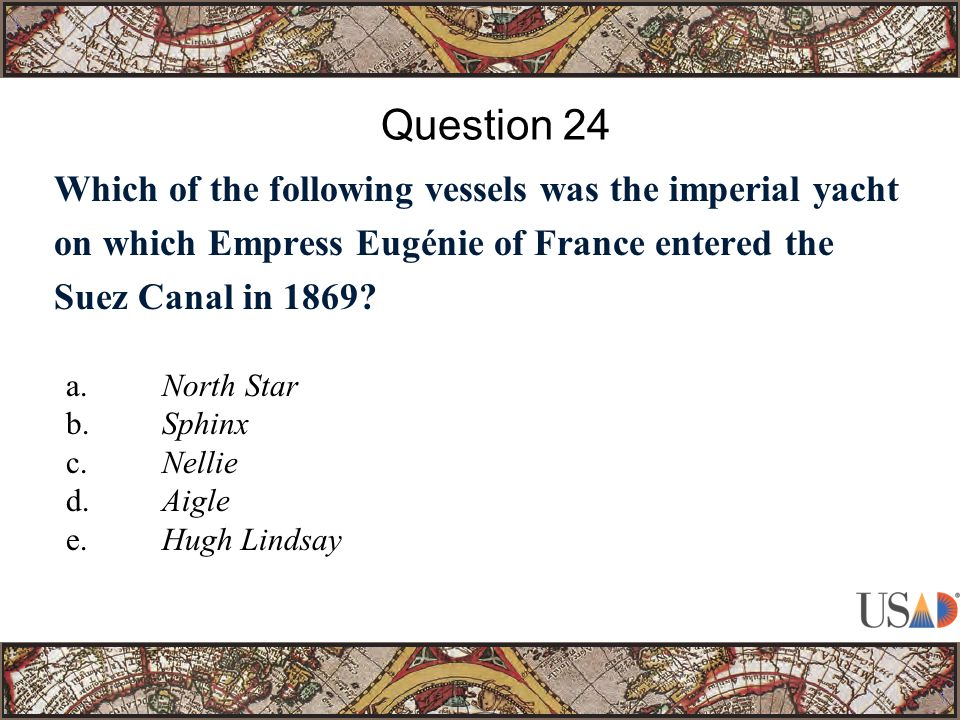 Which of the following vessels was the imperial yacht on which Empress Eugénie of France entered the Suez Canal in 1869.