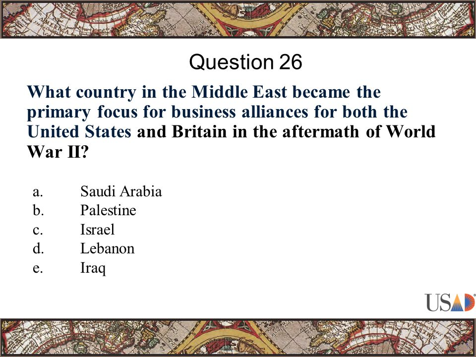 What country in the Middle East became the primary focus for business alliances for both the United States and Britain in the aftermath of World War II.