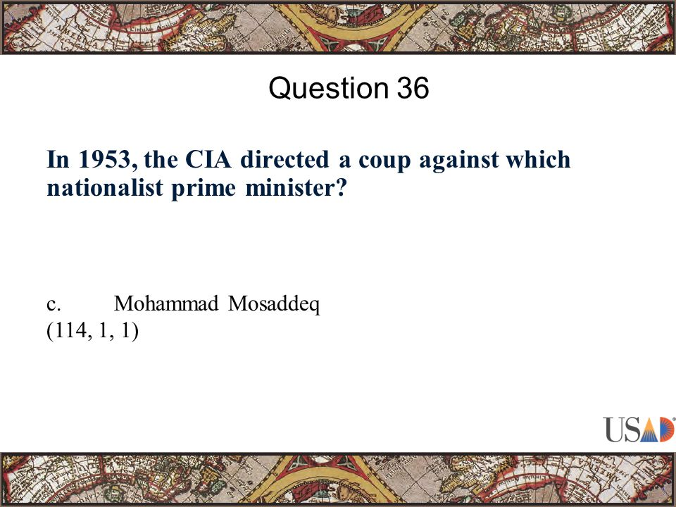 In 1953, the CIA directed a coup against which nationalist prime minister.
