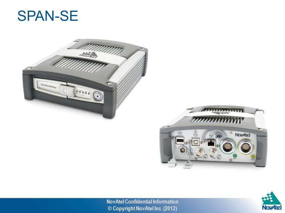 SPAN-SE NovAtel Confidential Information © Copyright NovAtel Inc. (2012)