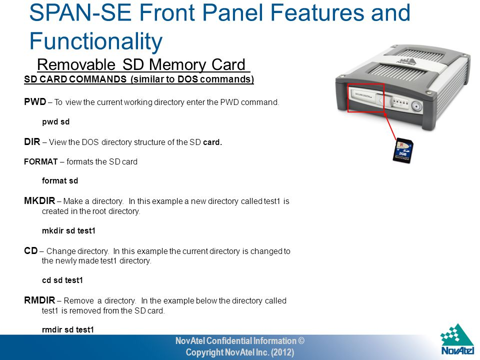 Removable SD Memory Card SD CARD COMMANDS (similar to DOS commands) PWD – To view the current working directory enter the PWD command.