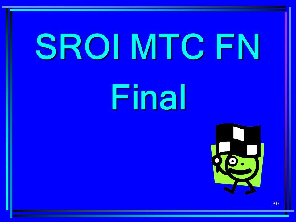 30 SROI MTC FN Final