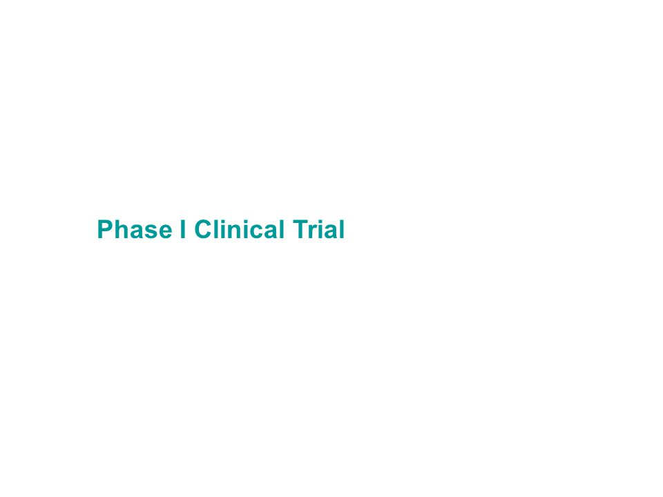 Phase I Clinical Trial