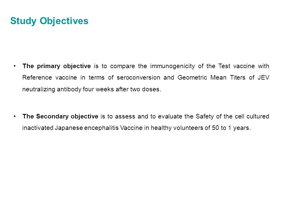 Study Objectives The primary objective is to compare the immunogenicity of the Test vaccine with Reference vaccine in terms of seroconversion and Geom