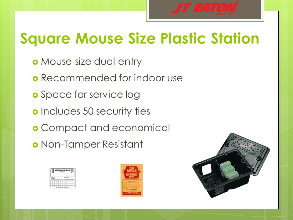 Square Mouse Size Plastic Station  Mouse size dual entry  Recommended for indoor use  Space for service log  Includes 50 security ties  Compact and economical  Non-Tamper Resistant