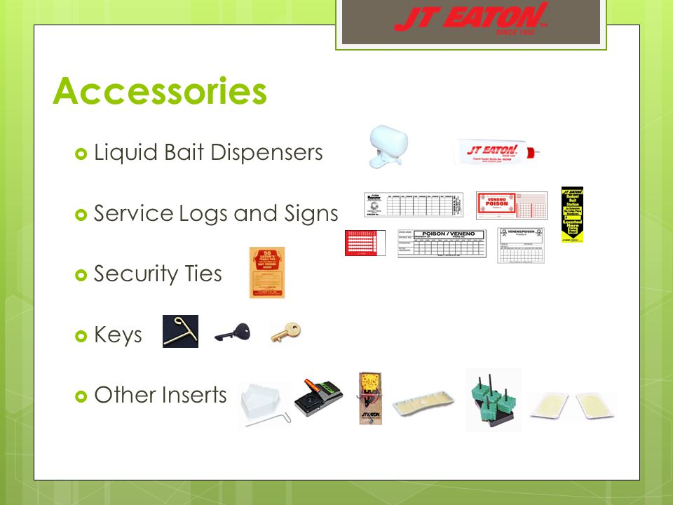 Accessories  Liquid Bait Dispensers  Service Logs and Signs  Security Ties  Keys  Other Inserts