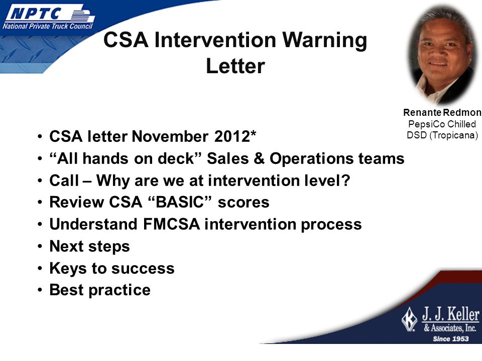 CSA Intervention Warning Letter CSA letter November 2012* All hands on deck Sales & Operations teams Call – Why are we at intervention level.