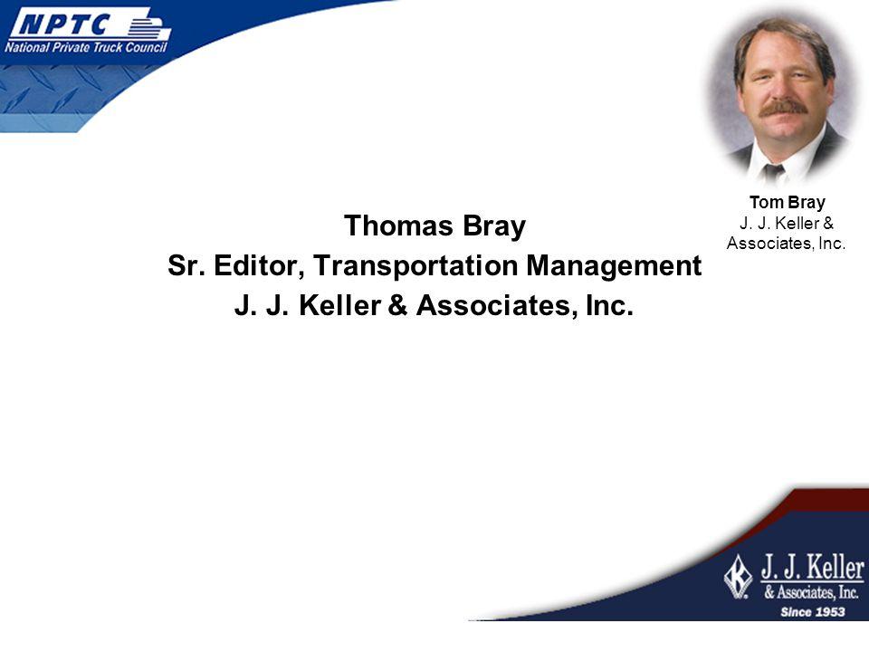 Thomas Bray Sr. Editor, Transportation Management J.